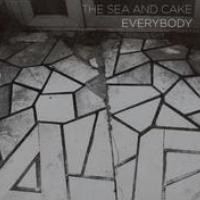 Purchase The Sea And Cake - Everybody