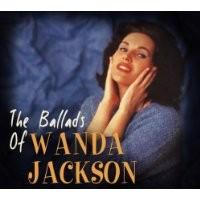 Purchase Wanda Jackson - The Ballads of Wanda Jackson