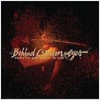 Purchase Behind Crimson Eyes - Scream Out Your Name To The Night