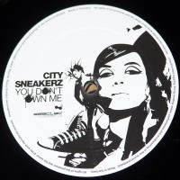 Purchase City Sneakerz - You Dont Own Me (SWLTD005) Vinyl