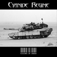 Purchase Cyanide Regime - Visions Of Order