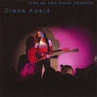 Purchase Diana Anaid - Live At The Bush Theatre