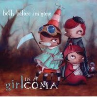 Purchase Girl In A Coma - Both Before I'm Gone