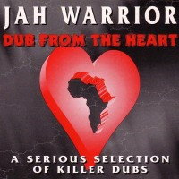 Purchase Jah Warrior - Dub From The Heart (Vinyl)