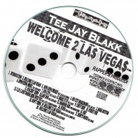 Purchase Tee Jay Blakk - Welcome 2 Las Vegas