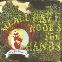 Purchase We All Have Hooks For Hands - The Pretender