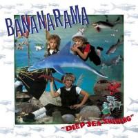 Purchase Bananarama - Deep Sea Skiving