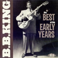 Purchase B.B. King - The Best Of The Early Years