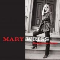 Purchase Mary Weiss - Dangerous Game