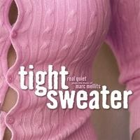 Purchase Real Quiet - Tight Sweater