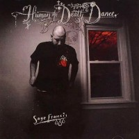 Purchase Sage Francis - Human the Death Dance