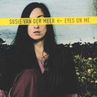 Purchase Susie Van Der Meer - Eyes On Me