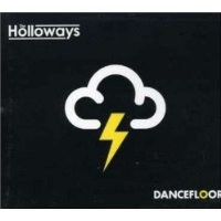 Purchase The Holloways - Dancefloor