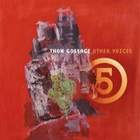 Purchase Thom Gossage - Other Voices 5