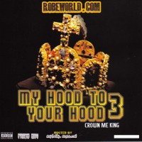 Purchase VA - My Hood To Your Hood Vol.3 (Hosted By Mykal Million) (Bootleg)