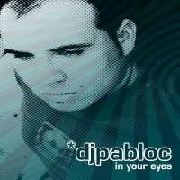 Purchase DJ Pabloc - In Your Eyes Vinyl