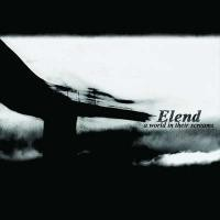 Purchase Elend - A World in Their Screams