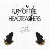Purchase Fury Of The Headteachers - You Took A Scythe Home