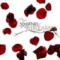 Purchase John Zorn - Six Litanies For Heliogabalus