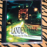 Purchase Landen Falls - Welcome To The Future...