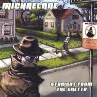 Purchase Michaelane - Straight From The Ghetto