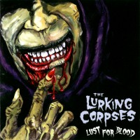 Purchase Lurking Corpses - Lust for Blood