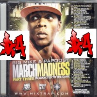 Purchase VA - Big Mike-March Madness Pt. 3 (Hosted By Papoose)