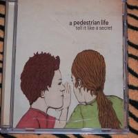 Purchase A Pedestrian Life - Tell It Like A Secret