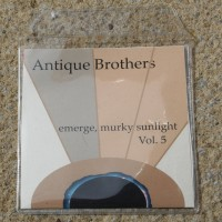 Purchase Antique Brothers - Emerge Murky Sunlight Vol.5 CDR