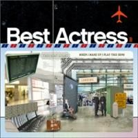 Purchase Best Actress - When I Wake Up I Play This Song