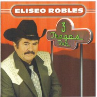 Purchase Eliseo Robles - 3 Tragos Bar