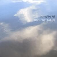Purchase Manuel Dunkel - Darn That Dream