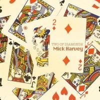 Purchase Mick Harvey - Two Of Diamonds