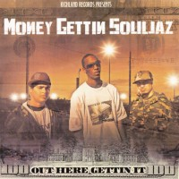 Purchase Money Gettin Souljaz - Out Here Gettin It