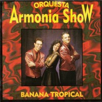 Purchase Orquesta Armonia Show - Banana Tropical