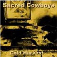 Purchase Sacred Cowboys - Cold Harvest