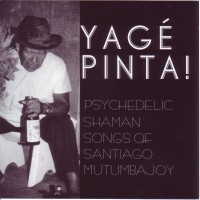 Purchase Santiago Mutumbajoy - Yage Pinta!
