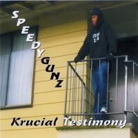 Purchase Speedygunz - Krucial Testimony