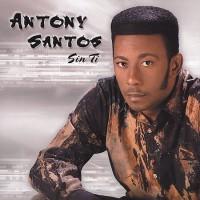 Purchase Antony Santos - Sin Ti