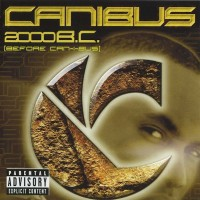 Purchase Canibus - 2000 B.C. (Before Can-I-Bus)