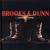 Purchase Brooks & Dunn - Cowboy Town