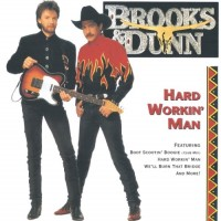 Purchase Brooks & Dunn - Hard Workin' Man