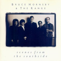 Purchase Bruce Hornsby - Scenes From the Southside
