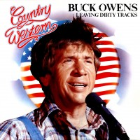 Purchase Buck Owens - Leaving Dirty Tracks (Vinyl)