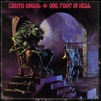 Purchase Cirith Ungol - One Foot in Hell