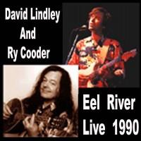 Purchase David Lindley & Ry Cooder - Eel River 8-25-90