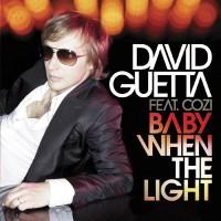Purchase David Guetta - Baby When The Light (CDS)