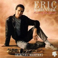 Purchase Eric Marienthal - Voices Of The Heart