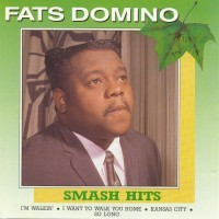 Purchase Fats Domino - Evergreen Smash Hits