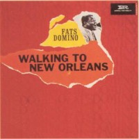 Purchase Fats Domino - Walkin' To New Orleans